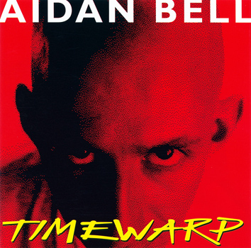 "Aidan Bell ""Timewarp"" CD (Front Cover)"