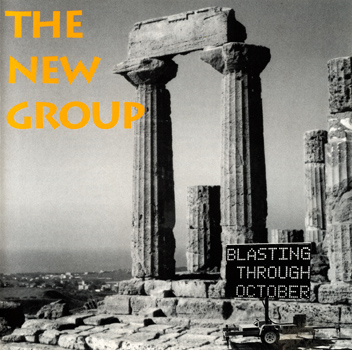 "New Group ""Blasting Through October"" CD (Front Cover)"