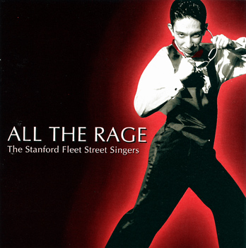 "Stanford Fleet Street Singers ""All the Rage"" CD (Front Cover)"
