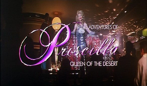 Adventures of Priscilla, Queen of the Desert (Title)