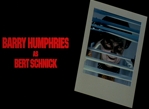 Shock Treatment Credits (Barry Humphries as Bert Schnick)