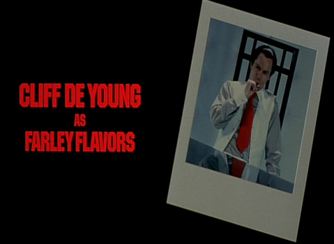 Shock Treatment Credits (Cliff De Young as Farley Flavors)