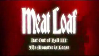 MeatLoaf-BatOutOfHell3-Trailer