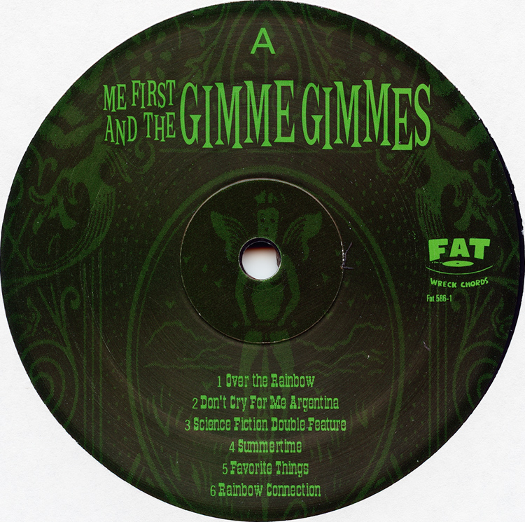 "Me First And The Gimme Gimmes ""Are a Drag"" LP (Disc Label Side One)"