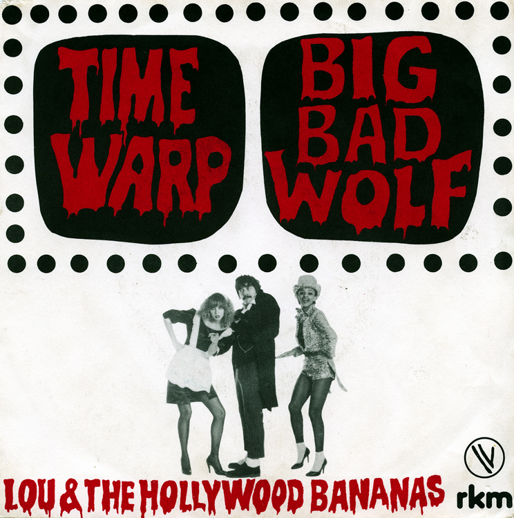 "Lou & The Hollywood Bananas ""Time Warp"" 7"" Single (Front Cover)"