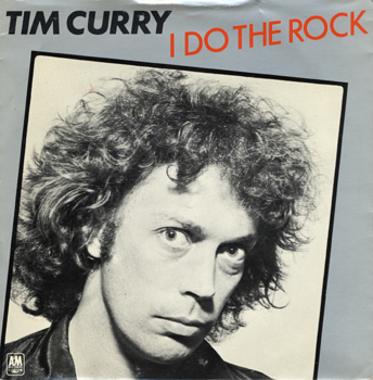 "Tim Curry ""I Do The Rock"" 7"" Single (Front Cover)"
