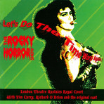 The Rocky Horror Show (Let's Do The Time Warp Again!)