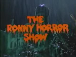 Ronny Horror Show (Part 1)