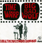 Time Warp by Lou & The Hollywood Bananas